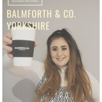 HUGHES REVIEWS: Balmforth and Co Coffee